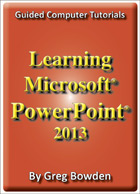Microsoft PowerPoint 2013 Tutorials